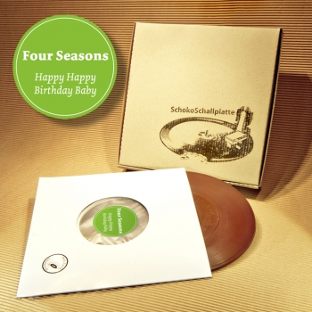 "SchokoSchallplatte -The Four Seasons ""Happy, happy birthday, Baby"" (7 inch)"